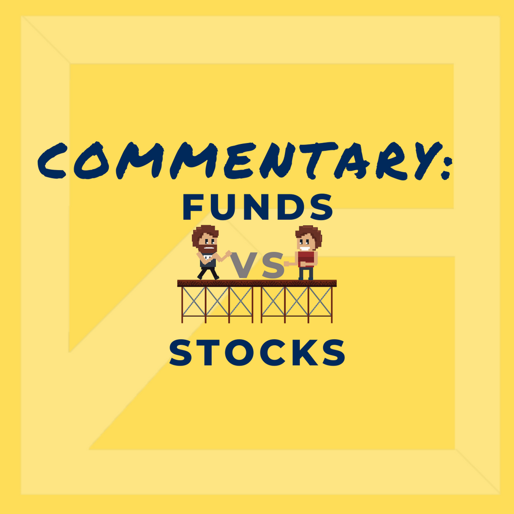 Should You Use Funds or Stocks In Your Portfolio?