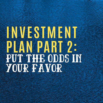 The Critical Importance of having an Investment Plan Part #2: