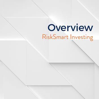 Overview: RiskSmart Investing