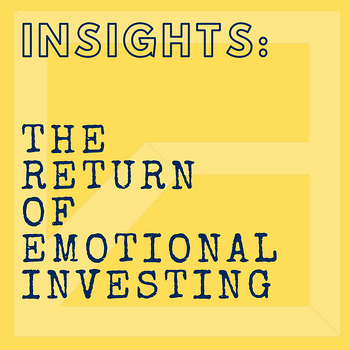 Do You Invest With Your Emotions?