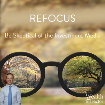 Be Skeptical of the Investment Media