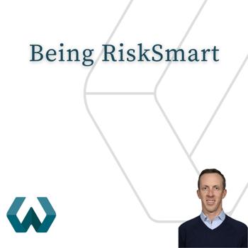 Being RiskSmart