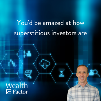 You'd Be Amazed at How Superstitious Investors Are