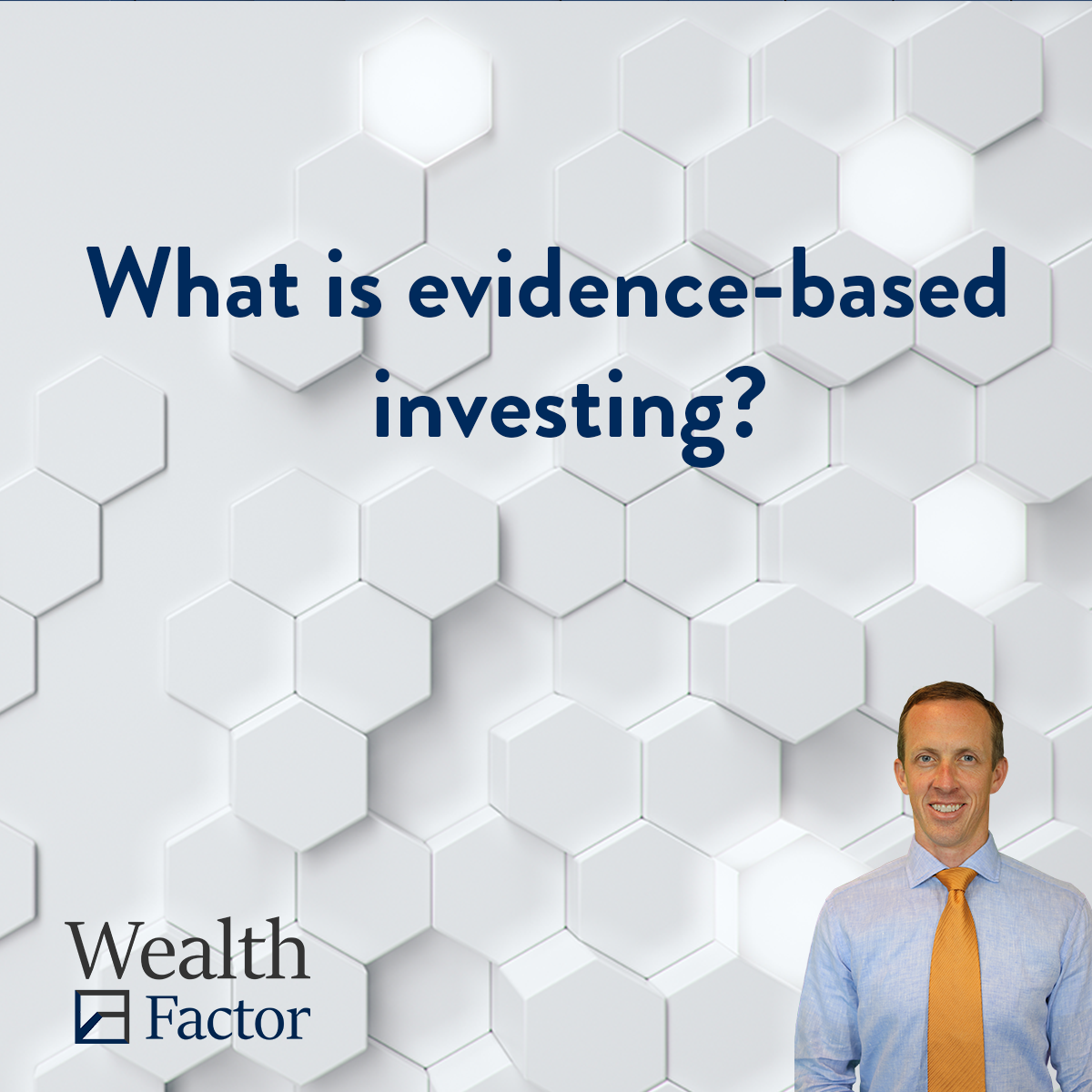 What is evidence-based investing?