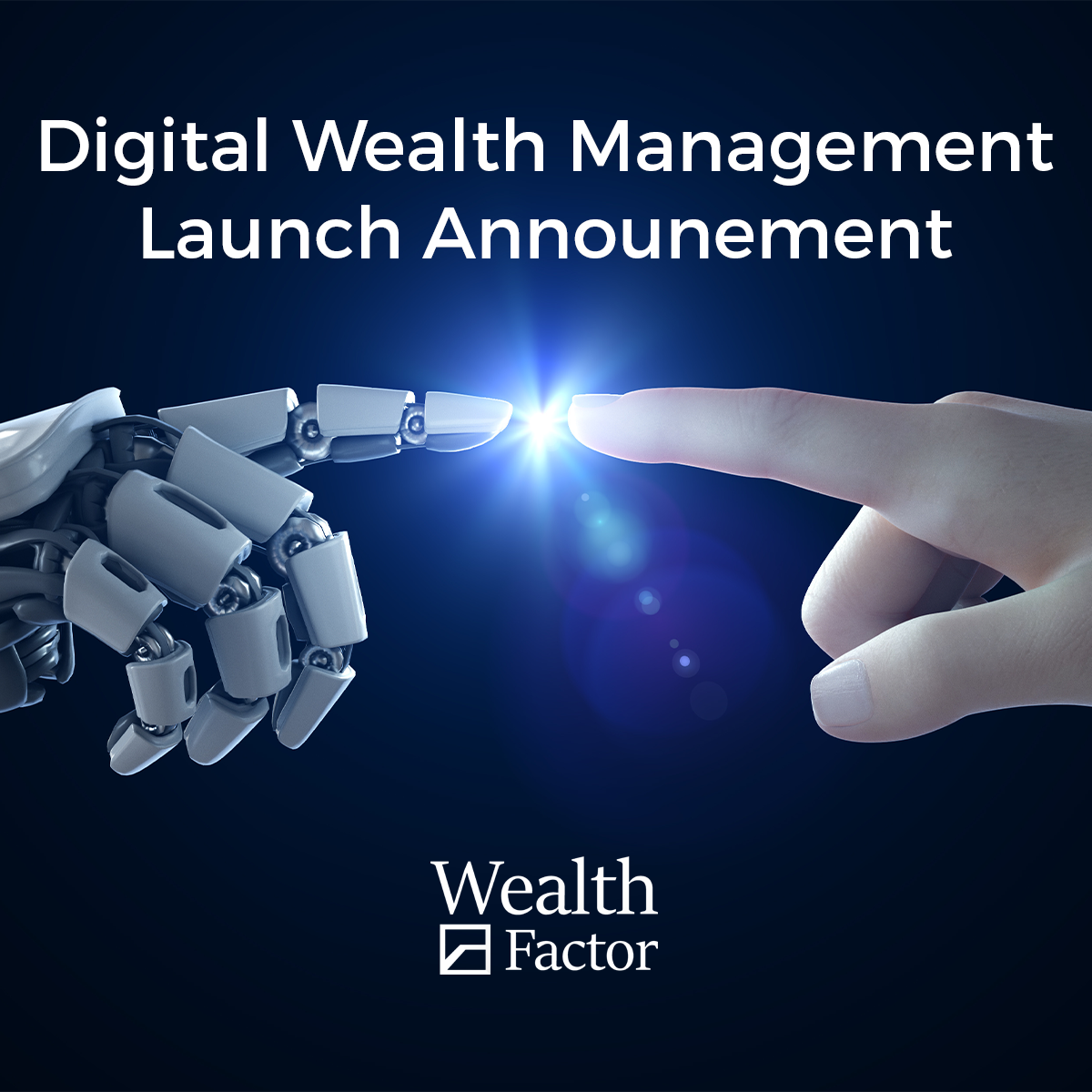 Digital Wealth Management - Launch Announcement