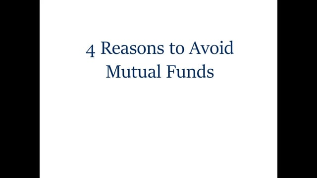 4 Reasons to Never Invest in a Mutual Fund