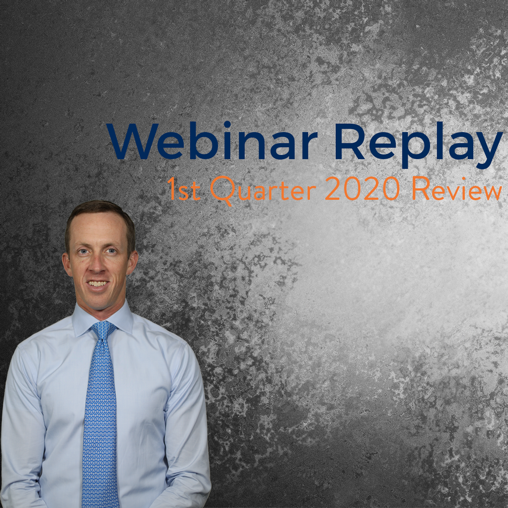 1st Quarter 2020 Review Webinar Review