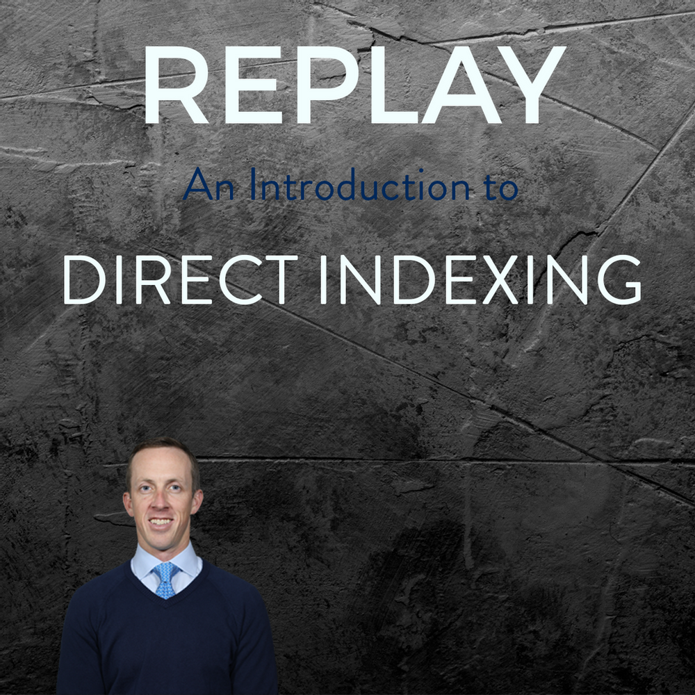 Webinar Replay: An Introduction to Direct Indexing