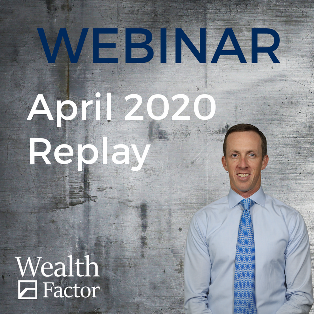 WealthFactor April 2020 Review