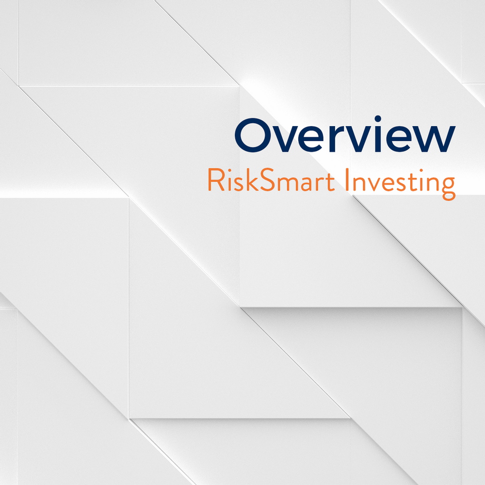 Overview: RiskSmart Investing