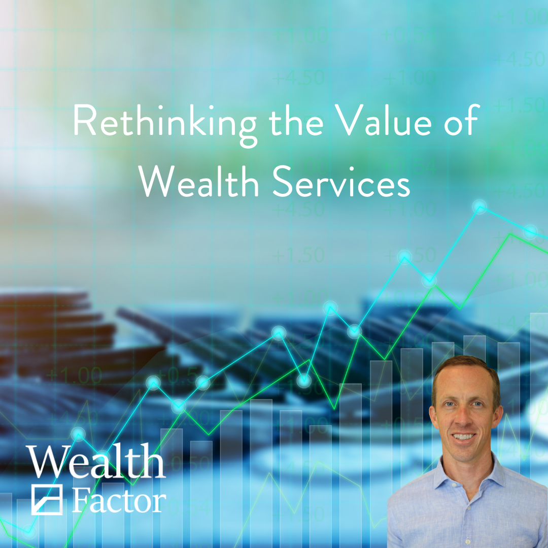 Rethinking the value of wealth services